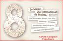 Câmara Municipal Comemora o Dia Internacional da Mulher com Sessão Solene.